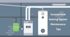 summer heating maintenance tips