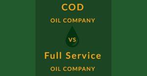 cod vs full service oil