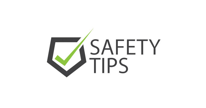 """Gray upside down hexagon with a green check mark with text saying """"Safety Tips""""."""